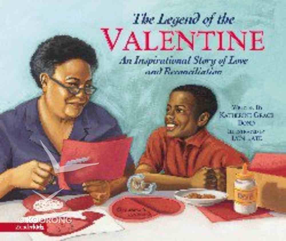 The Legend of the Valentine Hardback