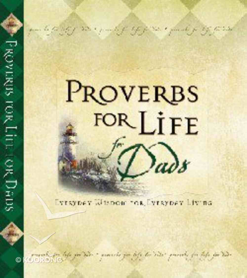 Proverbs For Life For Dads Hardback
