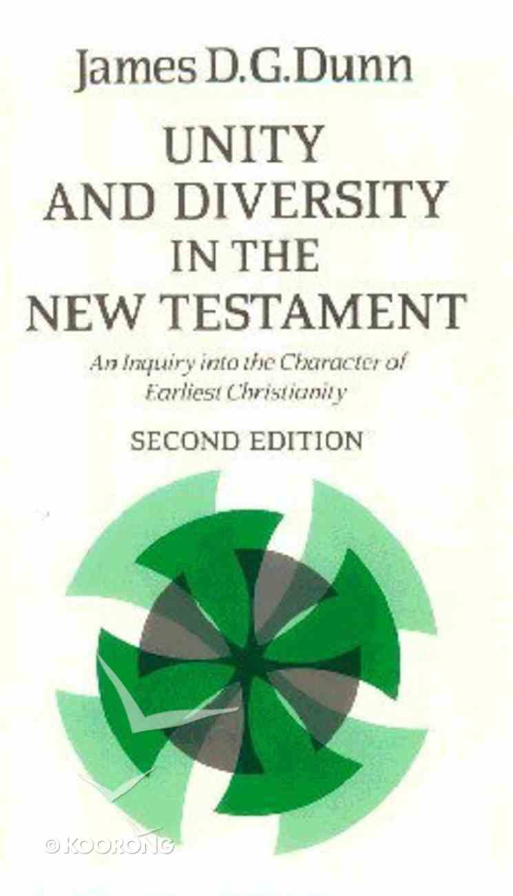 Unity and Diversity in the New Testament (2nd Edition) Hardback