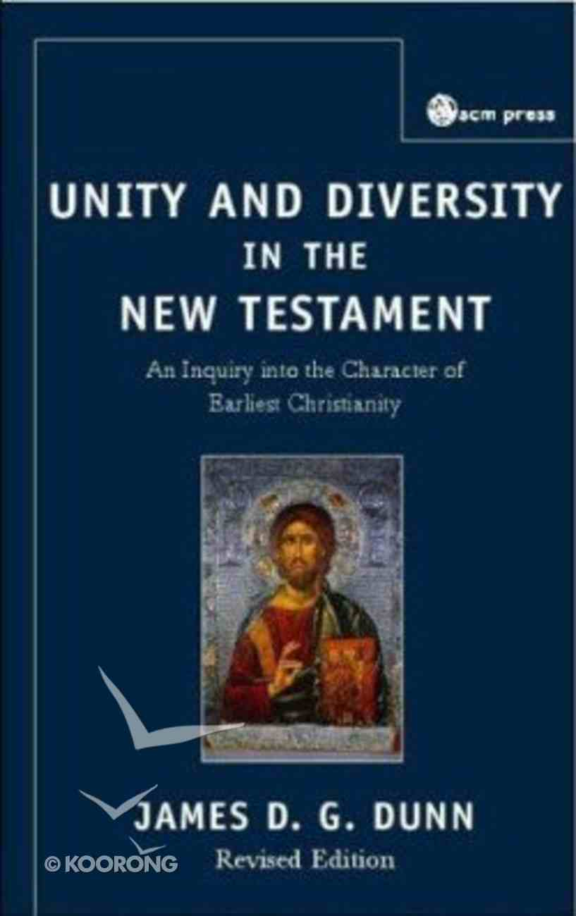 Unity and Diversity in the New Testament (3rd Edition) Hardback