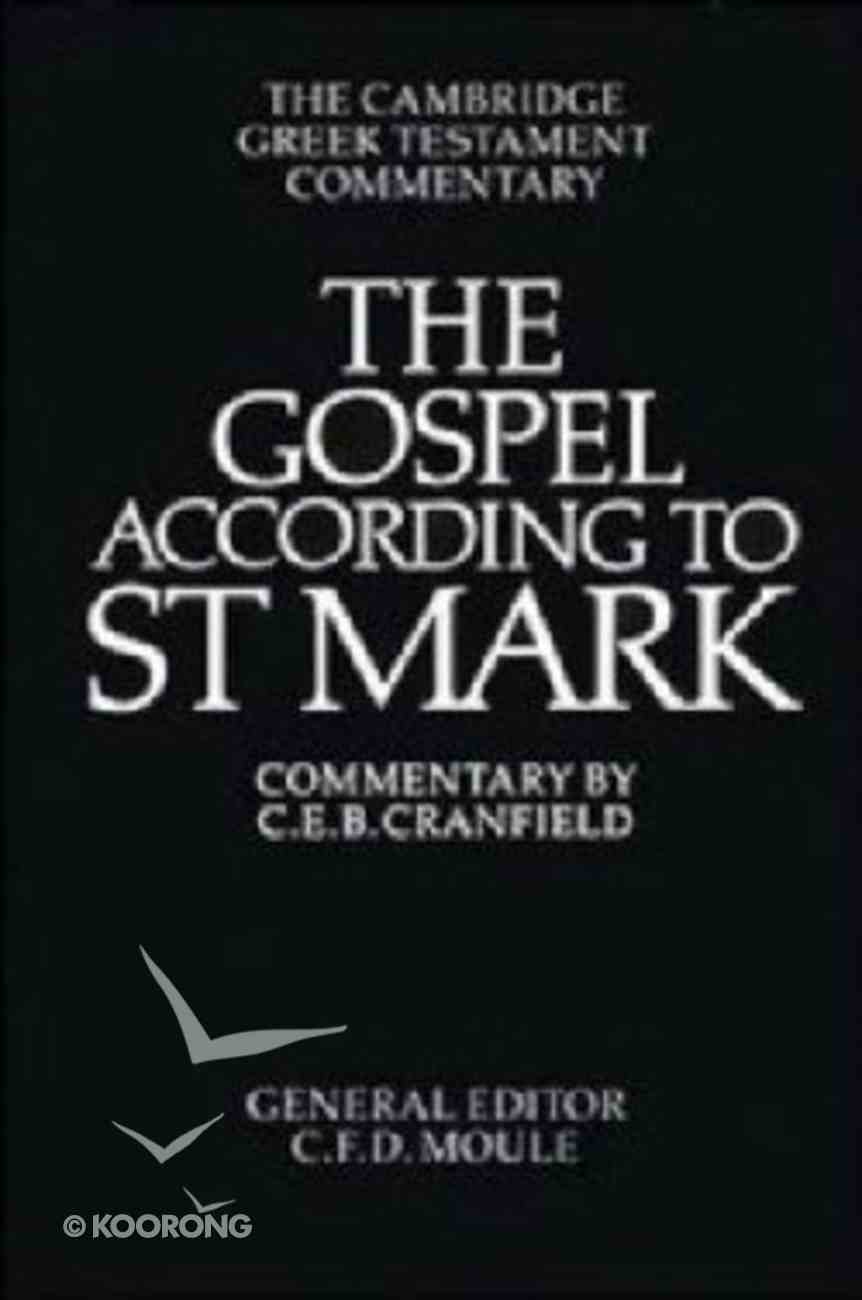 Gospel According to St Mark Cambridge Greek Text Commentaries Paperback