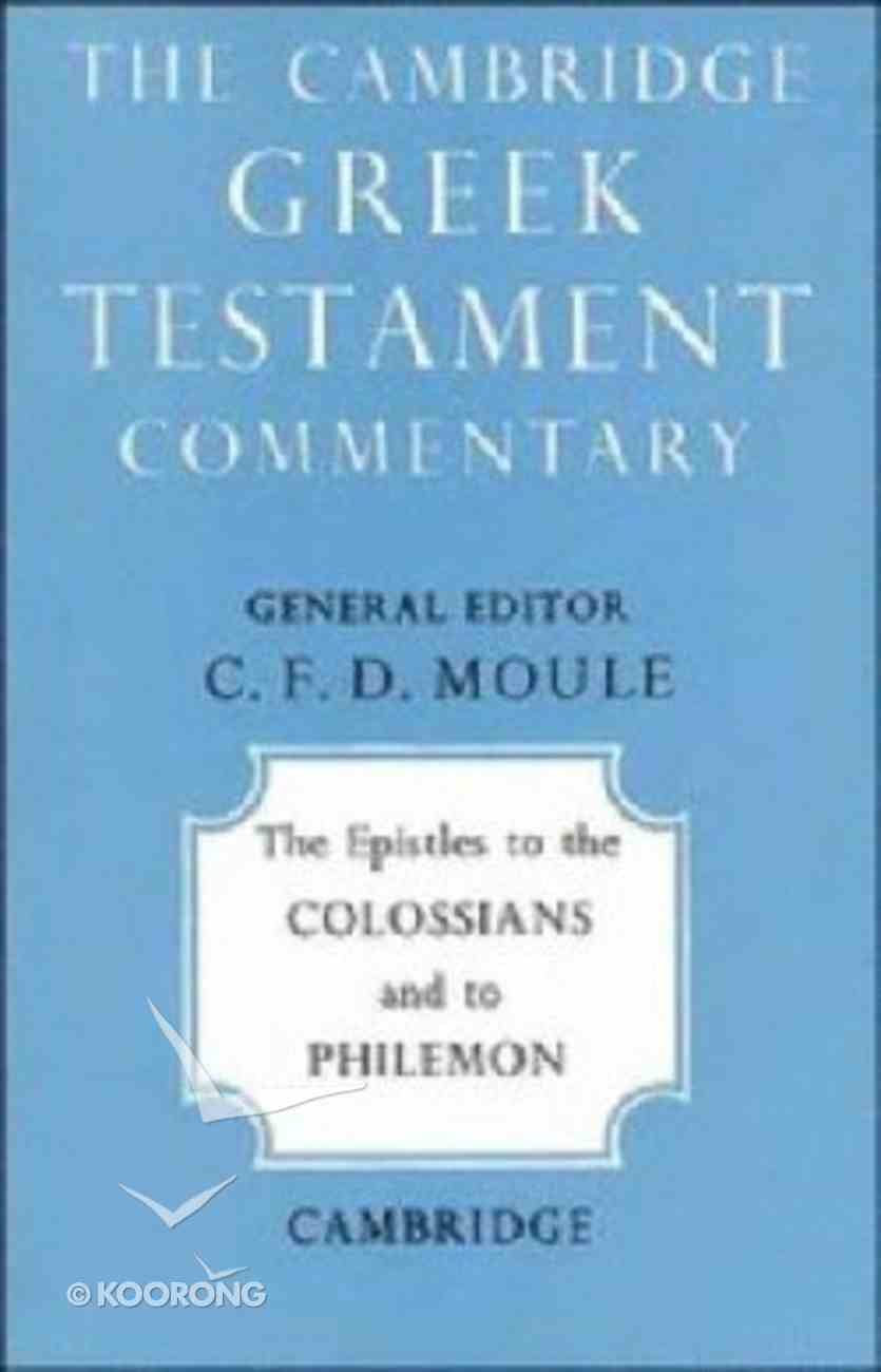 The Epistles to the Colossians and to Philemon Paperback