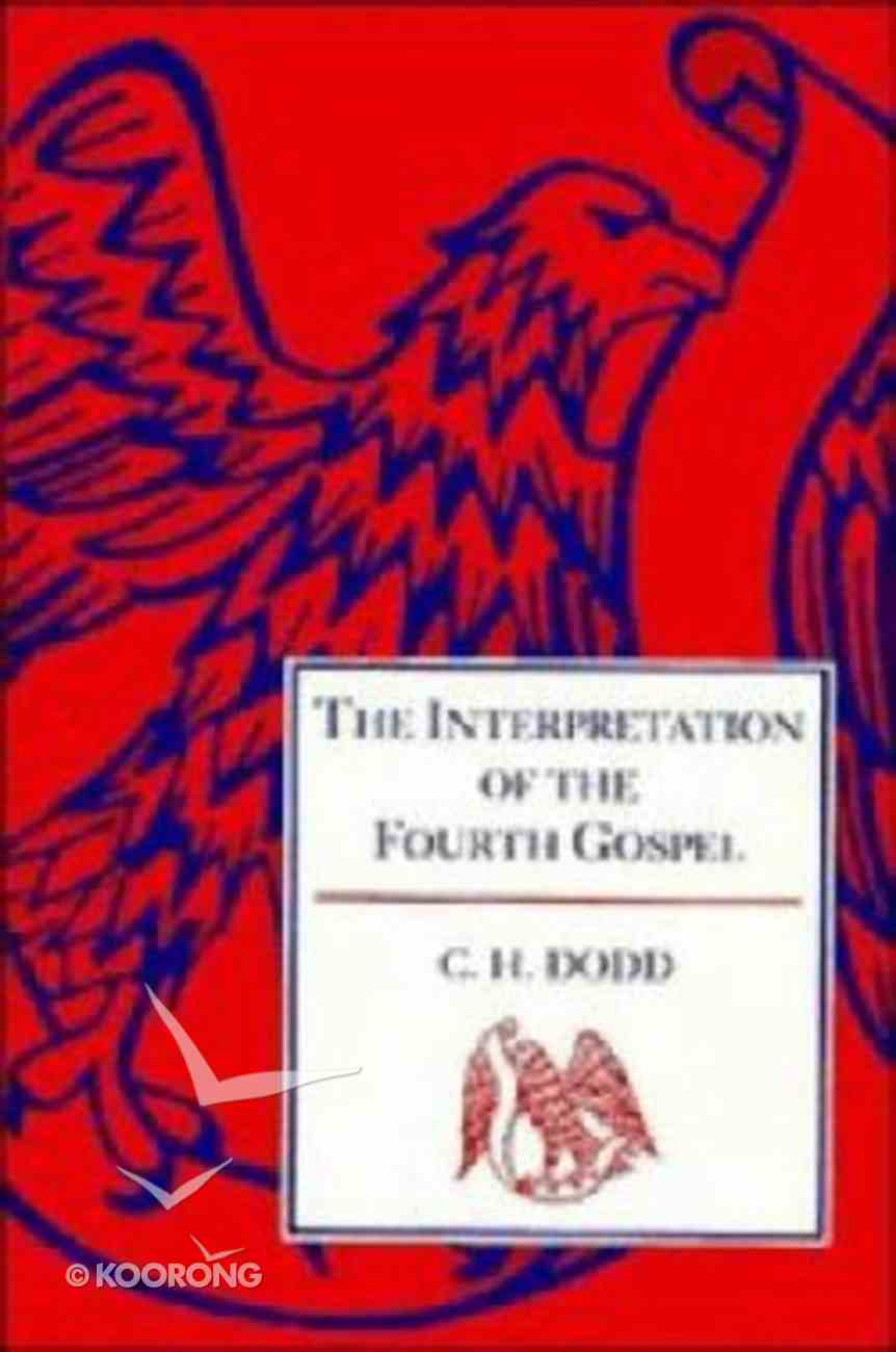 Interpretation of the Fourth Gospel Paperback