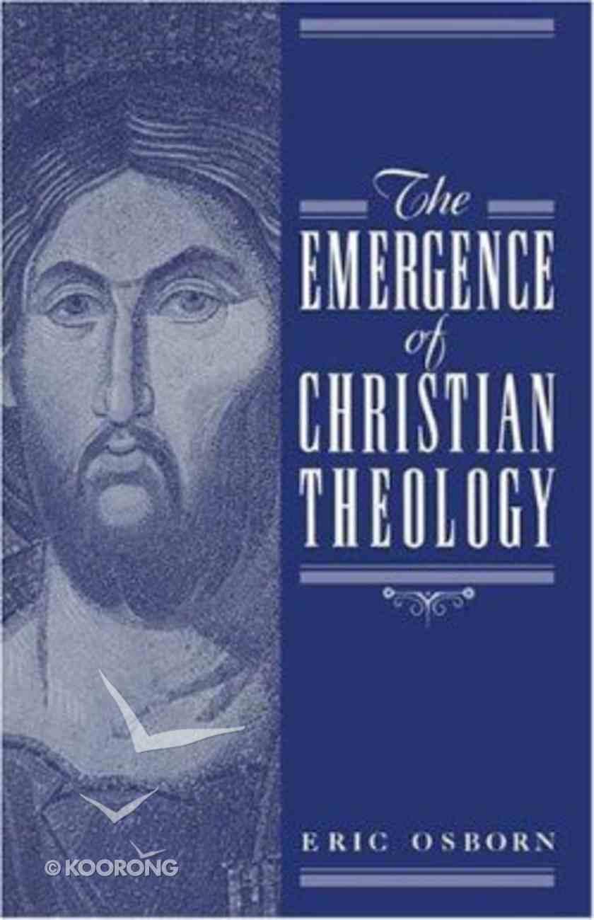 The Emergence of Christian Theology Hardback