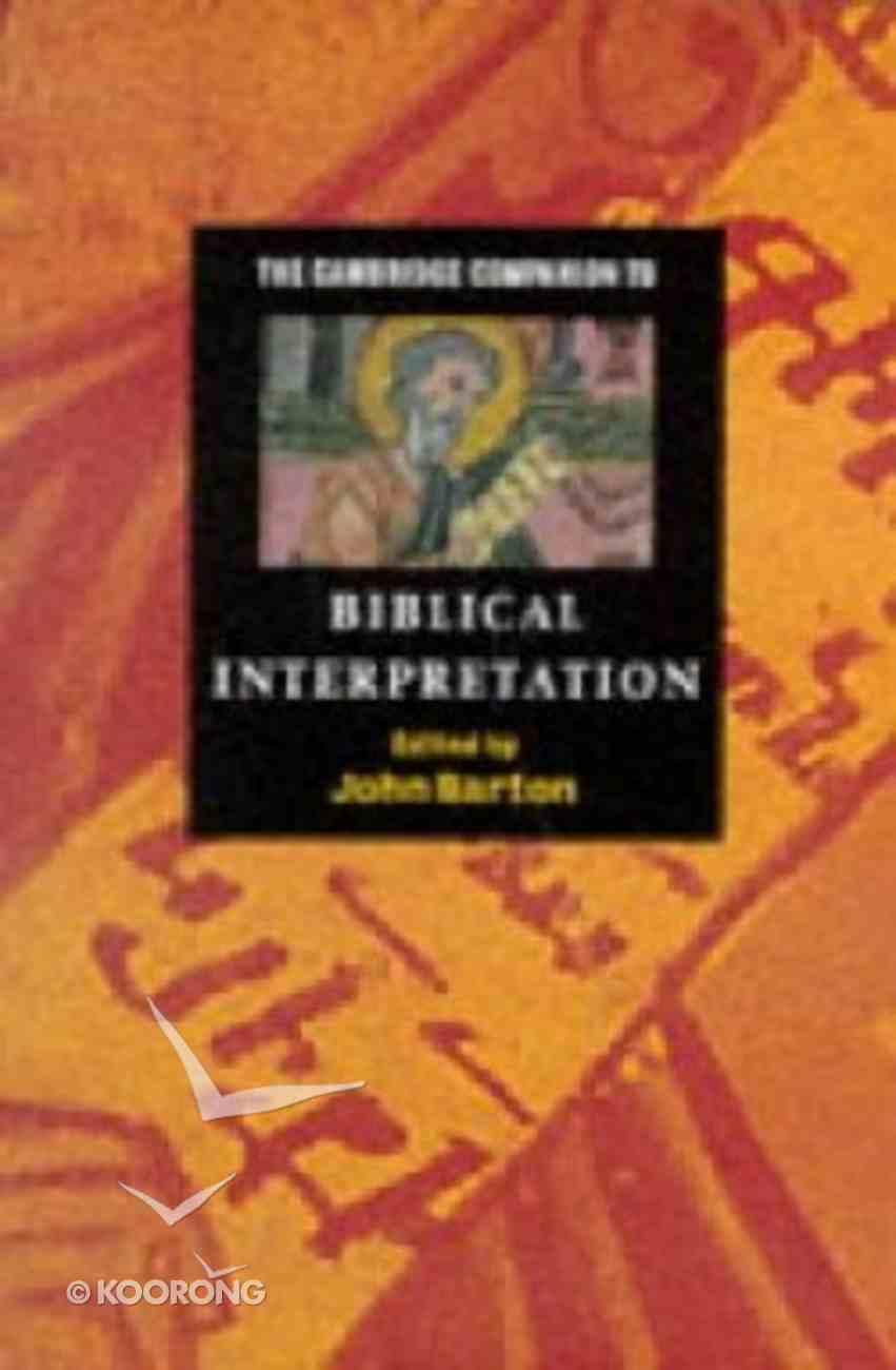 The Cambridge Companion to Biblical Interpretation Paperback