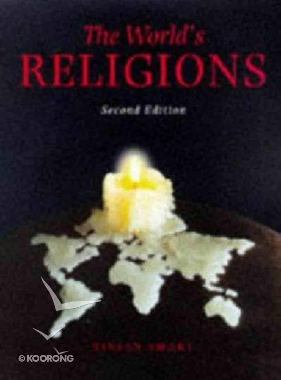 The World's Religions (2nd Edition) Hardback