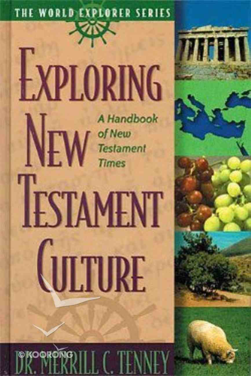 Exploring New Testament Culture (The World Explorer Series) Hardback