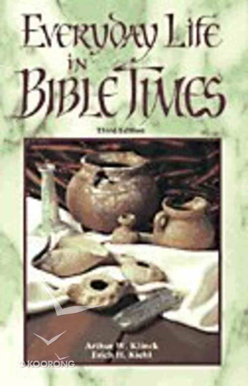 Everyday Life in Bible Times Paperback