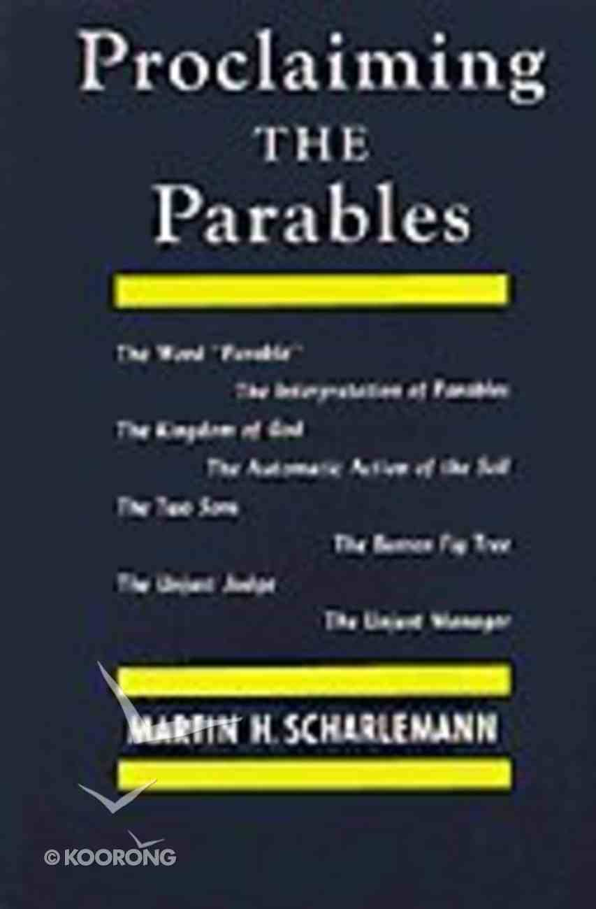 Proclaiming the Parables Paperback