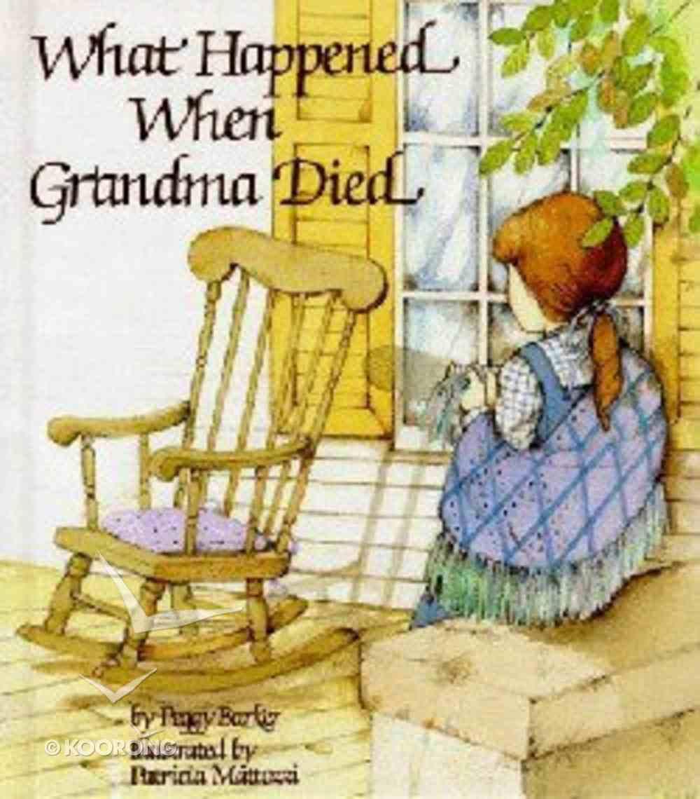 What Happened When Grandma Died Hardback
