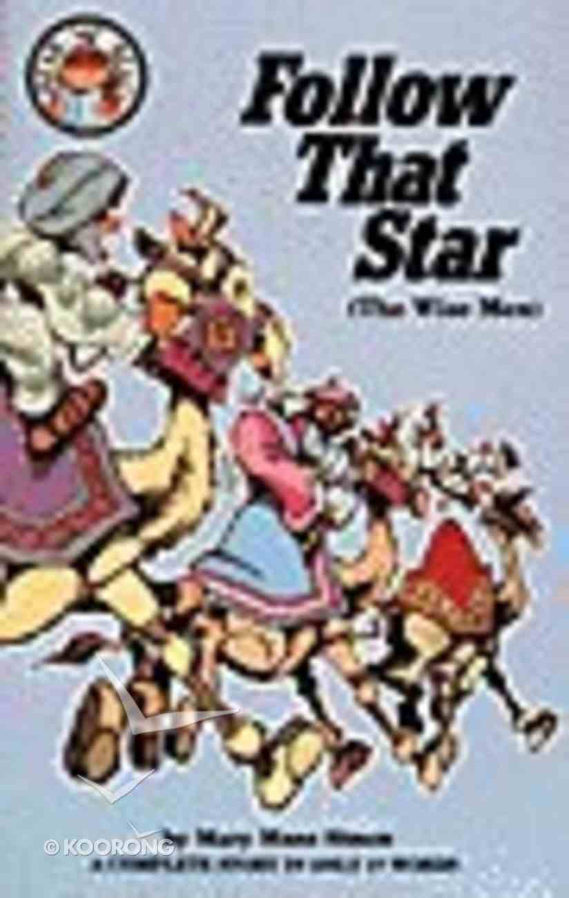 Follow That Star (The Wise Men) (Hear Me Read Series) Paperback