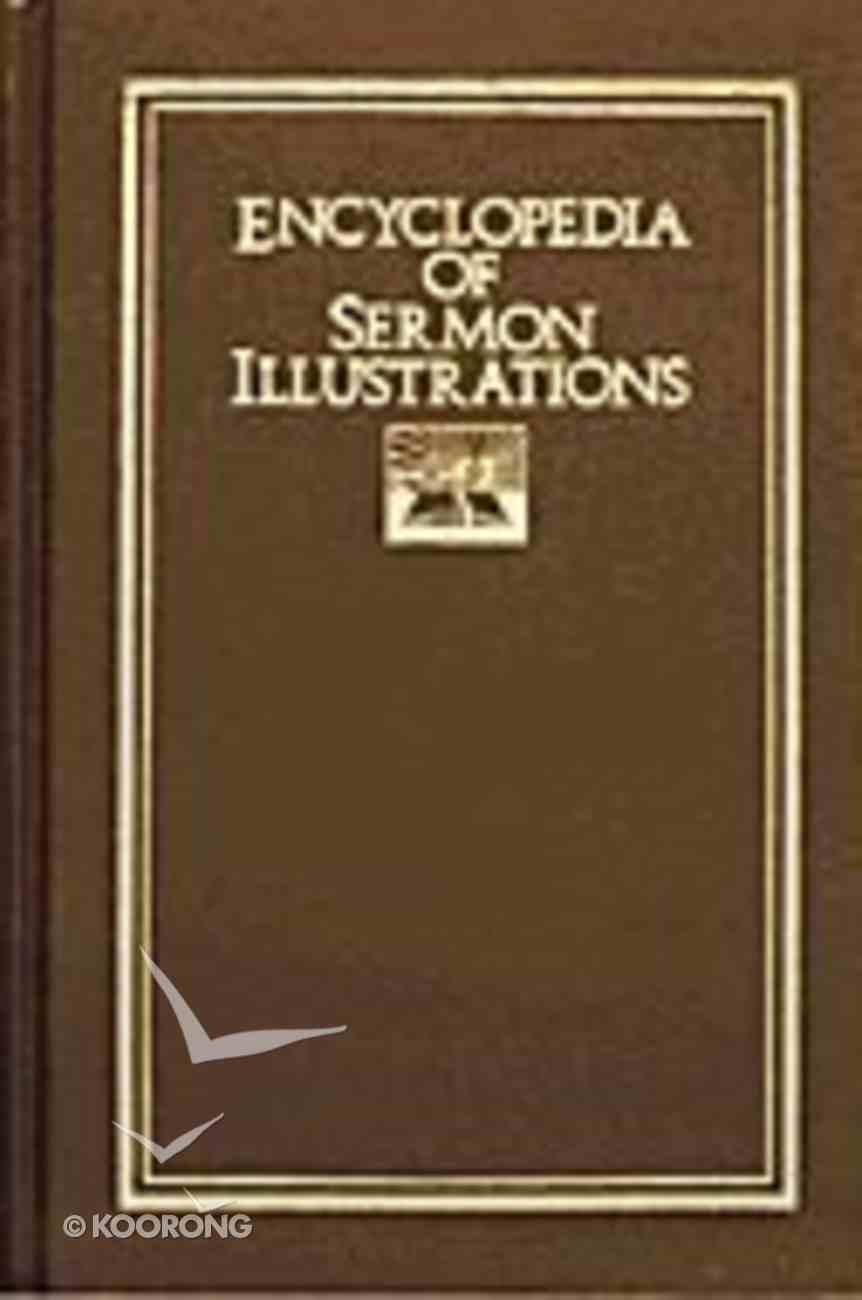 Encyclopedia of Sermon Illustrations Hardback
