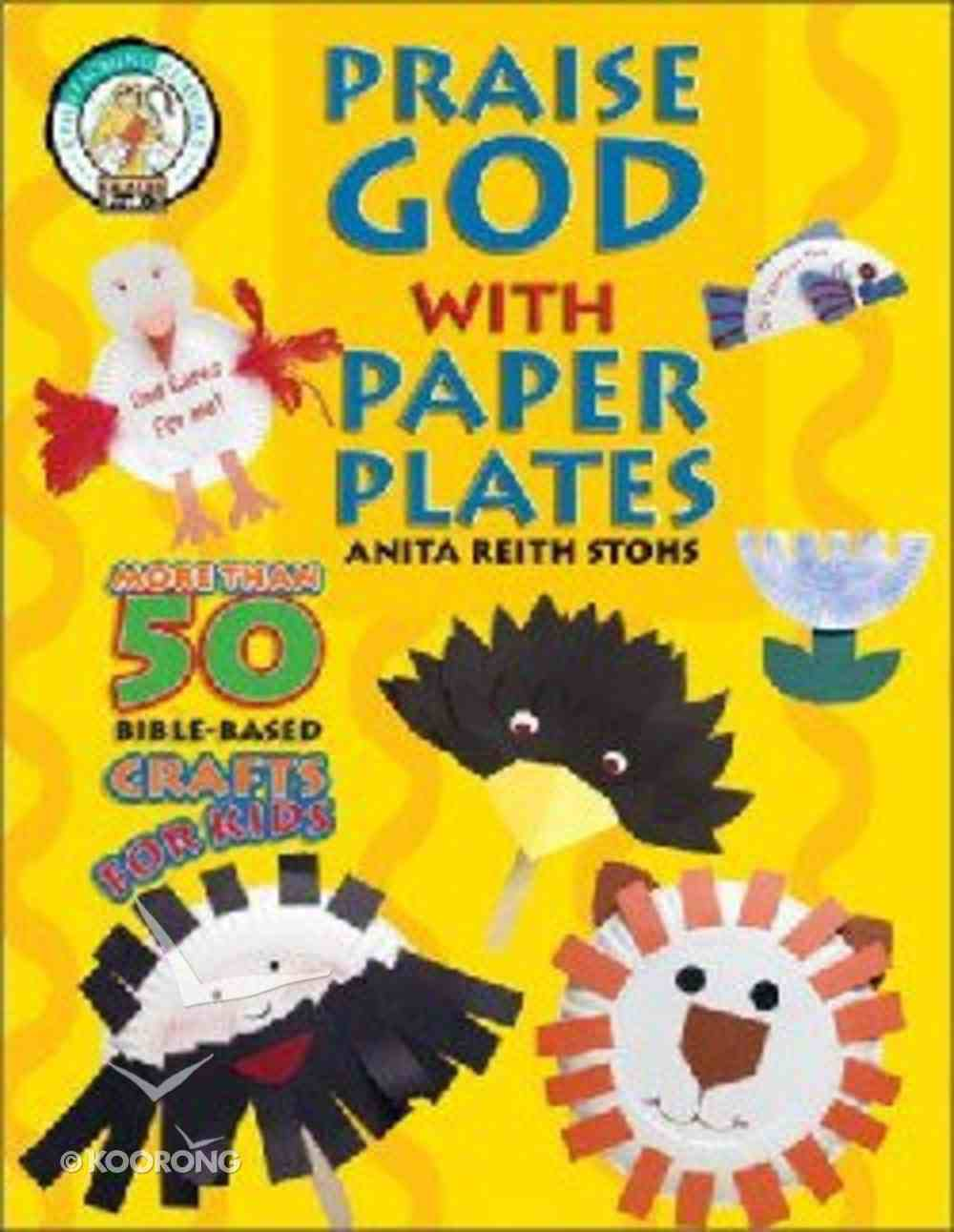 Praise God With Paper Plates Paperback