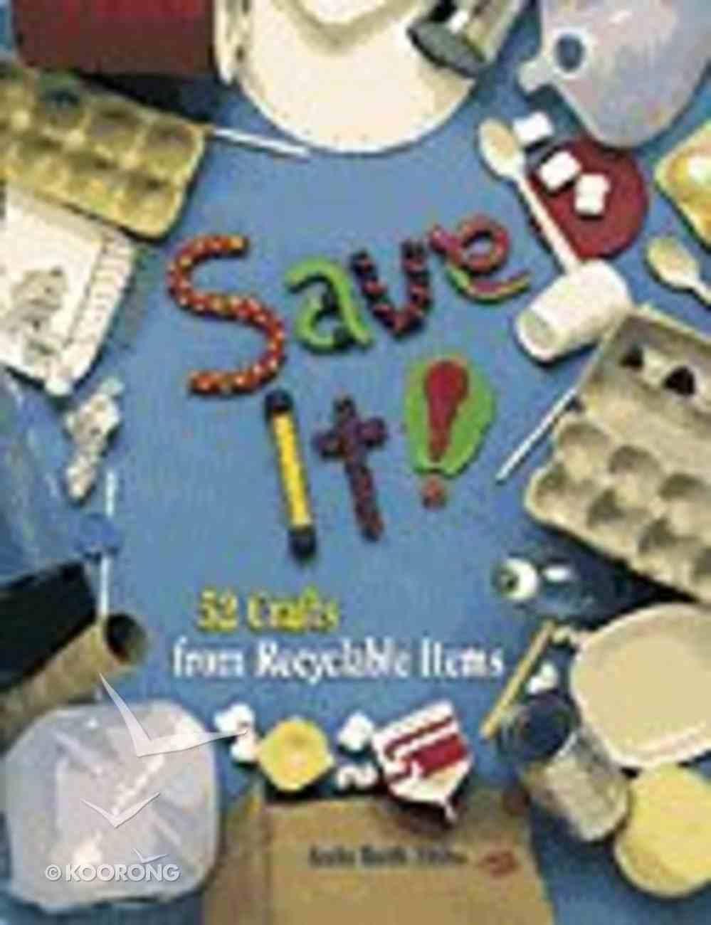Save It! Paperback