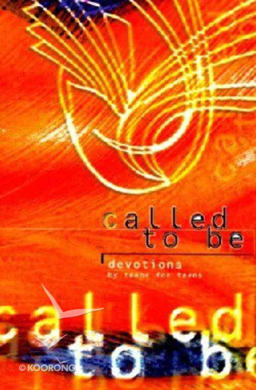 Called to Be Paperback