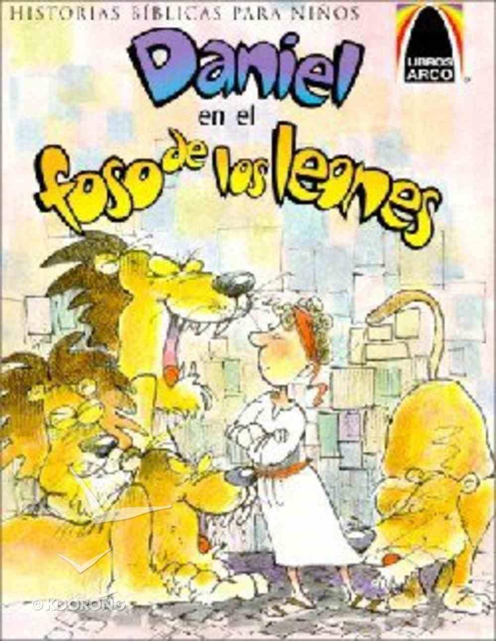 Daniel En El Fozo De Los Leones (Daniel and the Roaring Lions) (Spanish Arch Books Series) Paperback