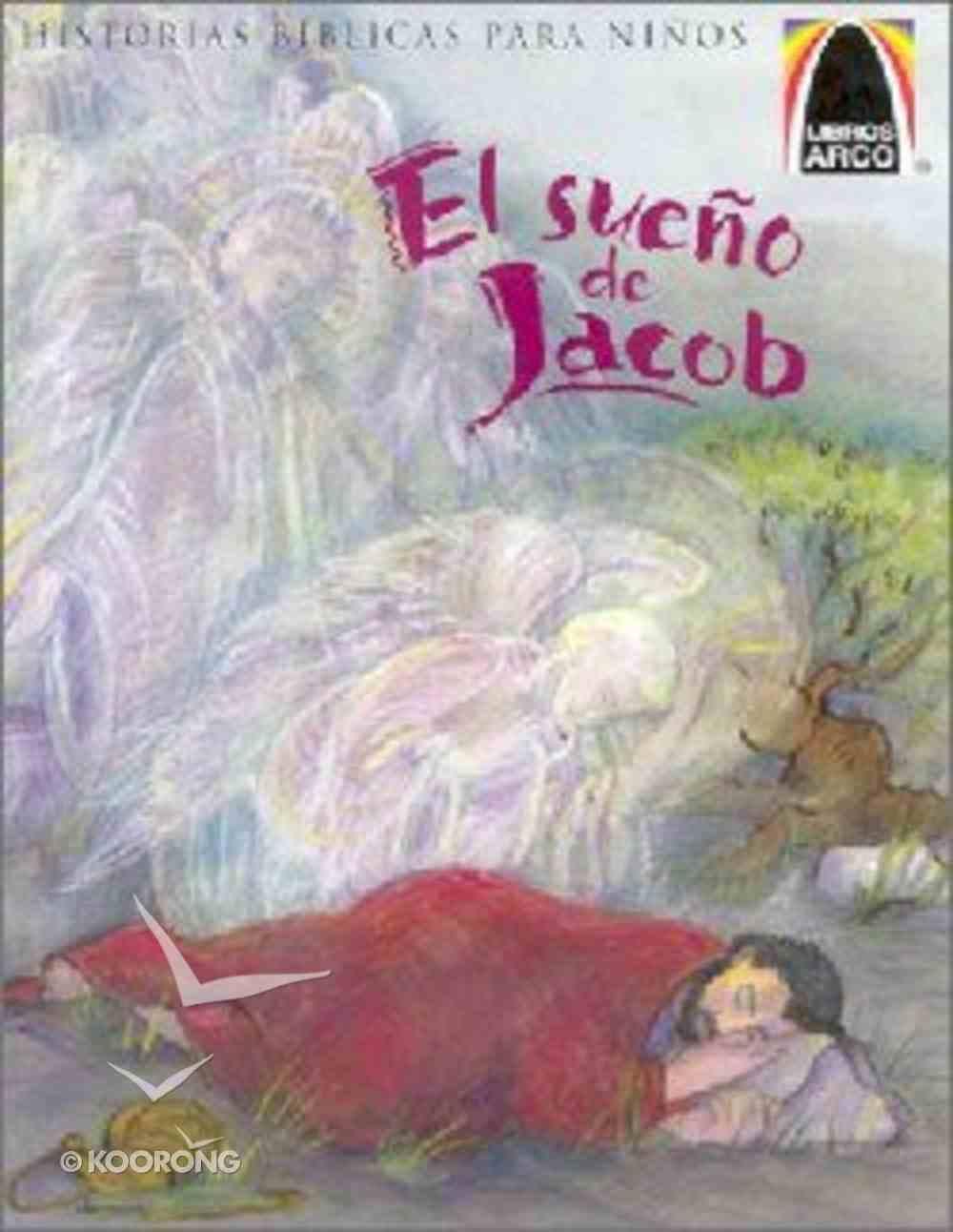 El Sueno De Jacob (Jacob's Dream) (Spanish Arch Books Series) Paperback