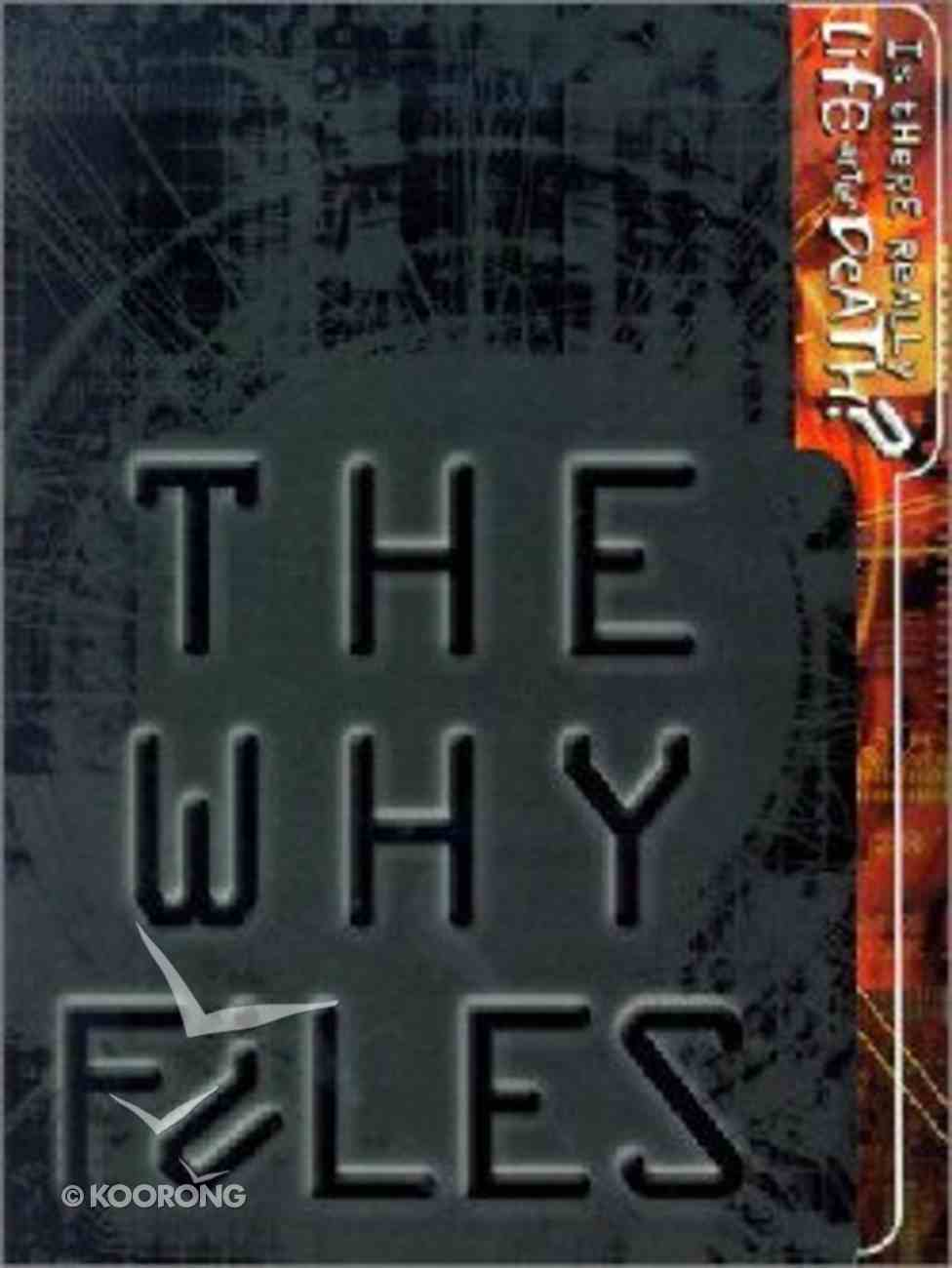 Is There Really Life After Death? (The Why Files Series) Paperback