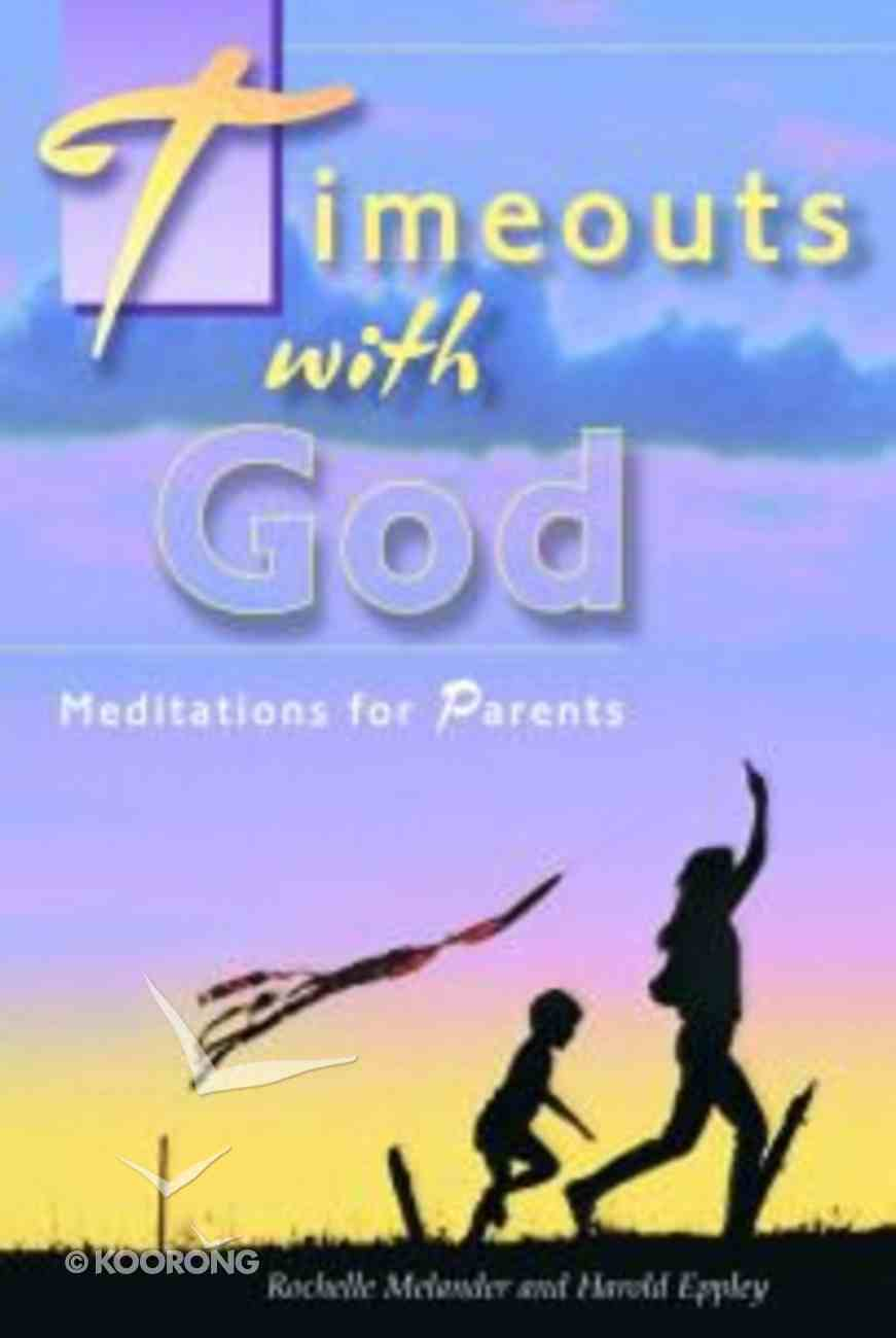 Timeouts With God Paperback