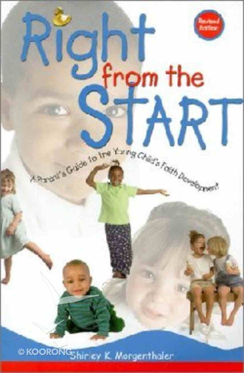 Right From the Start Paperback