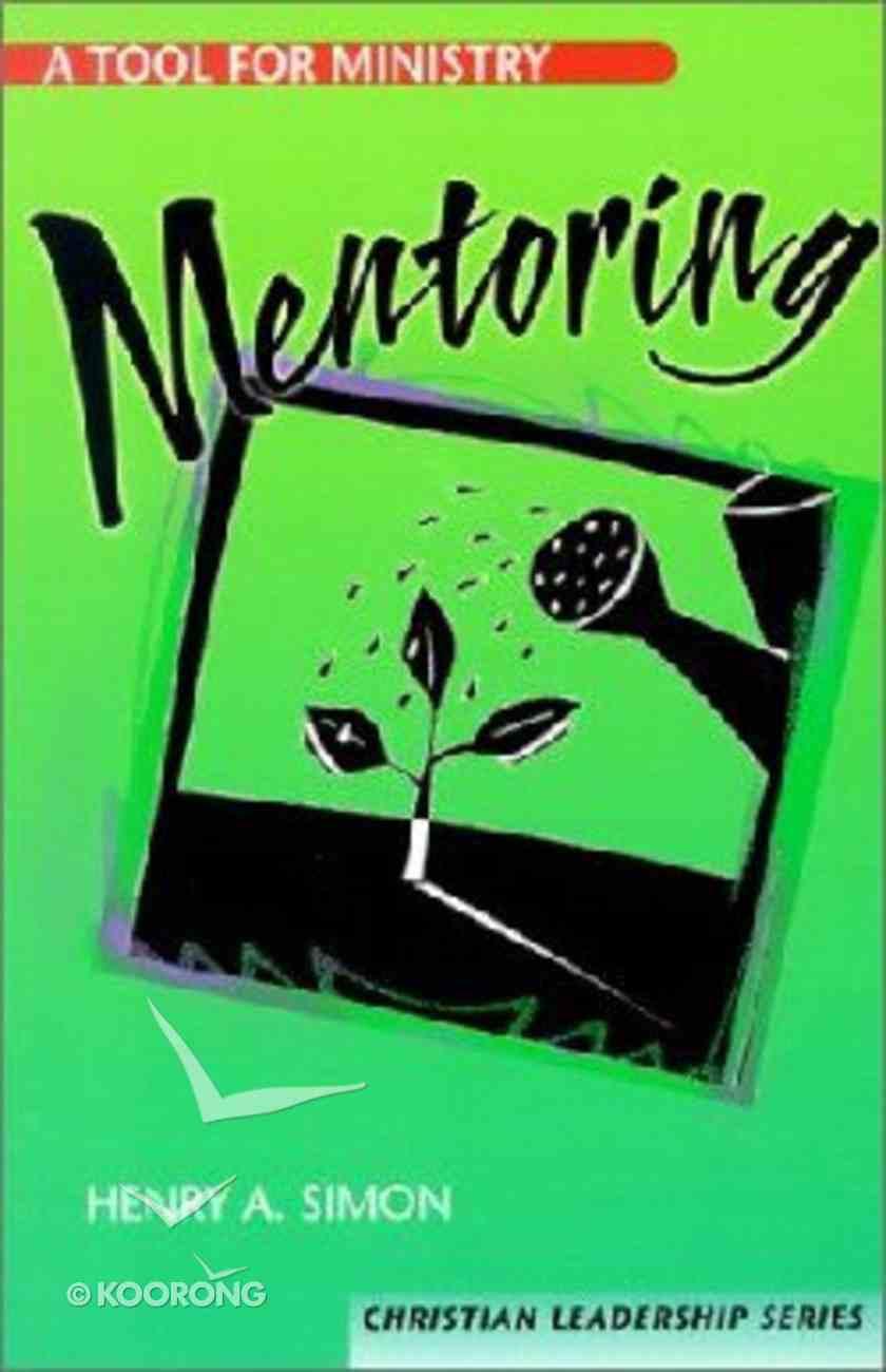 Mentoring (Christian Leadership Series) Paperback