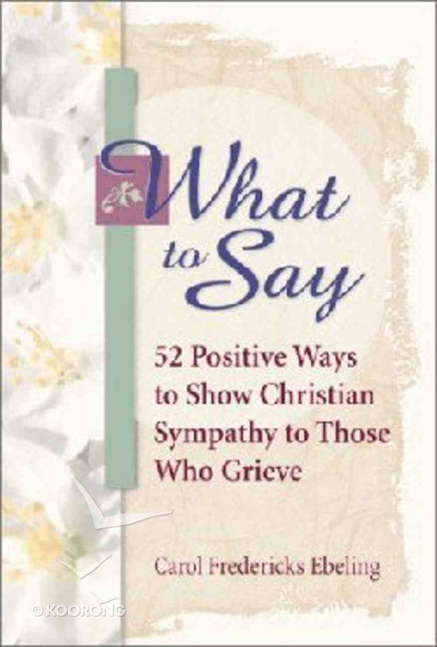 What to Say Paperback