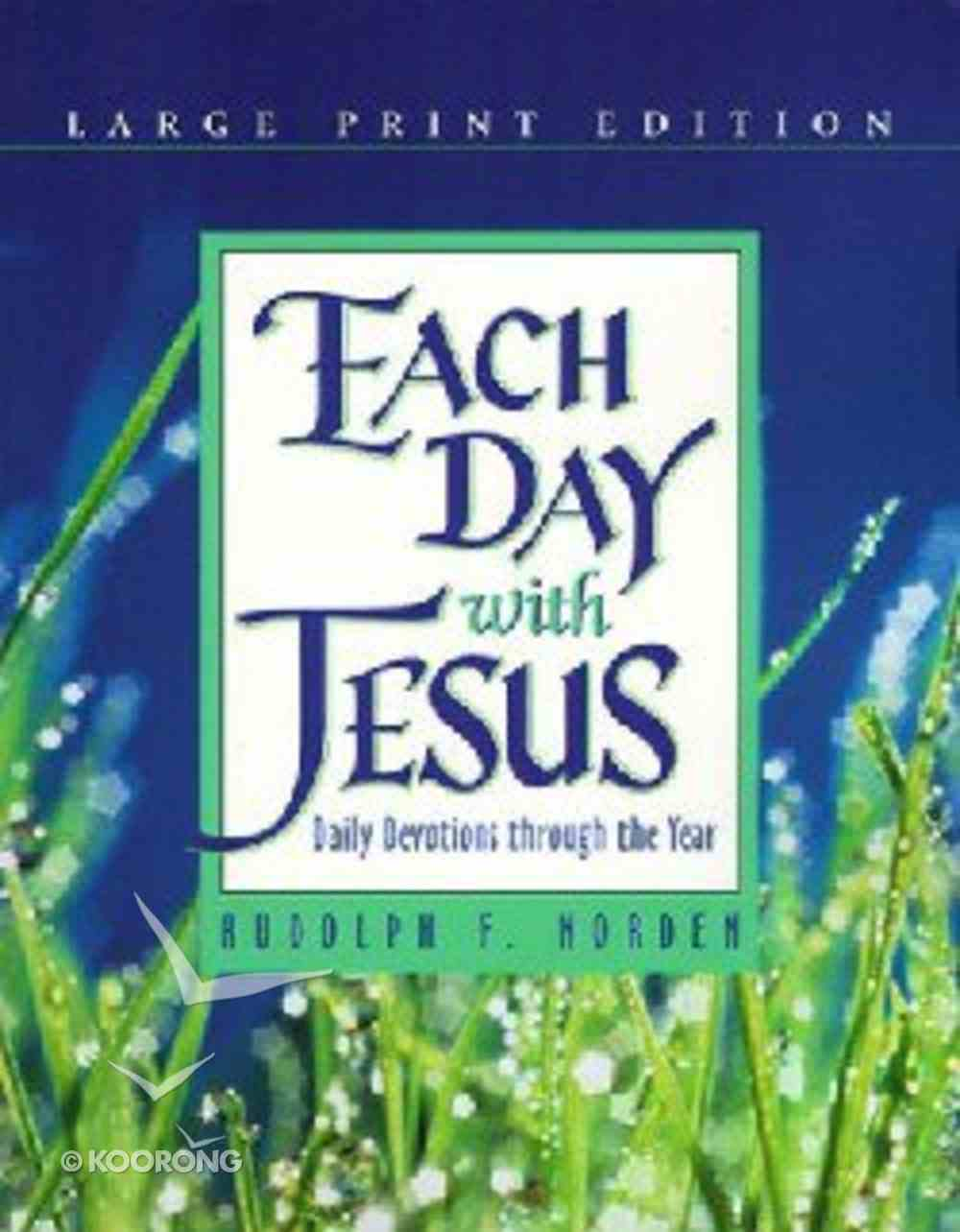 Each Day With Jesus (Large Print) Paperback