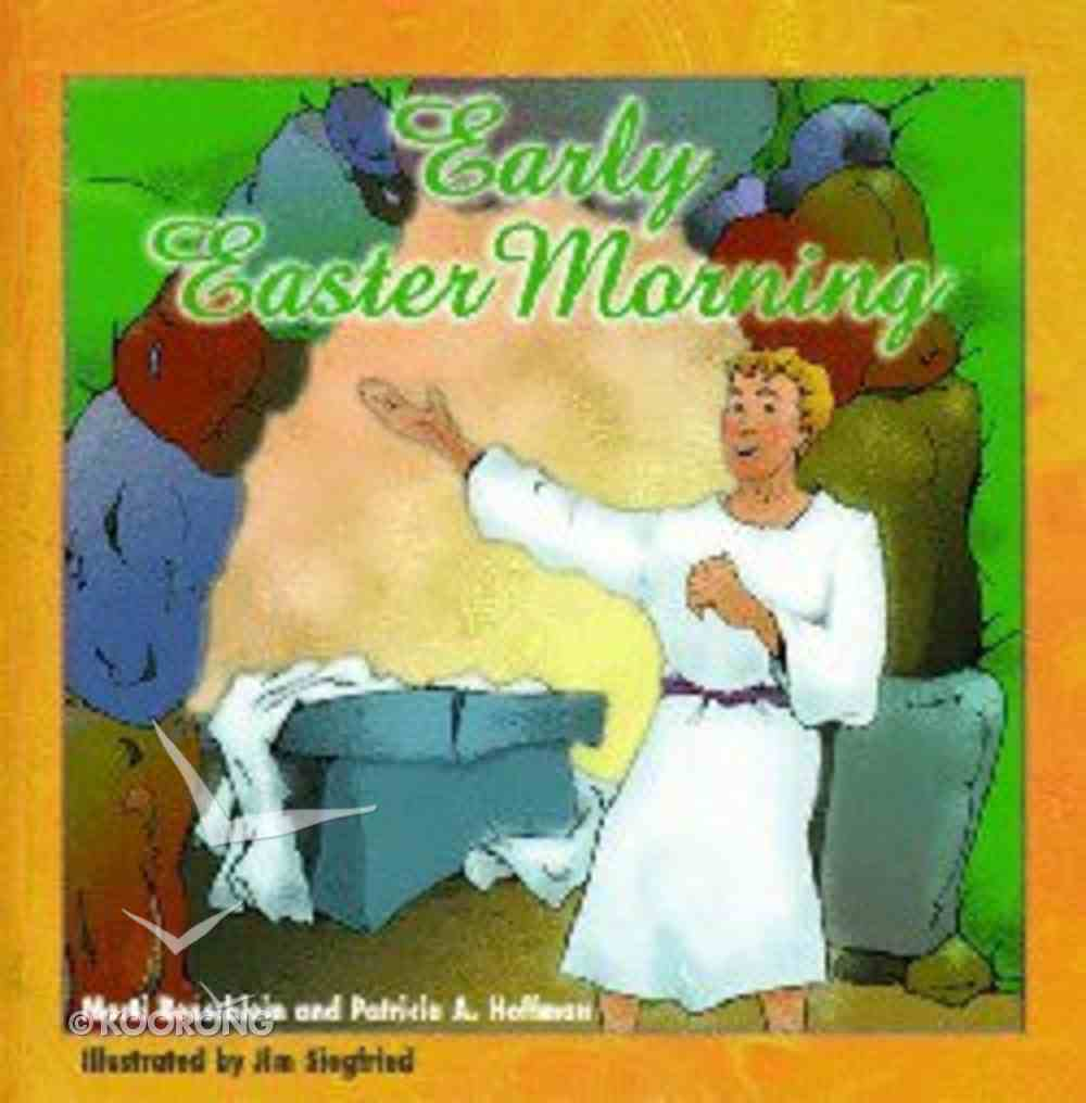 Early Easter Morning Hardback