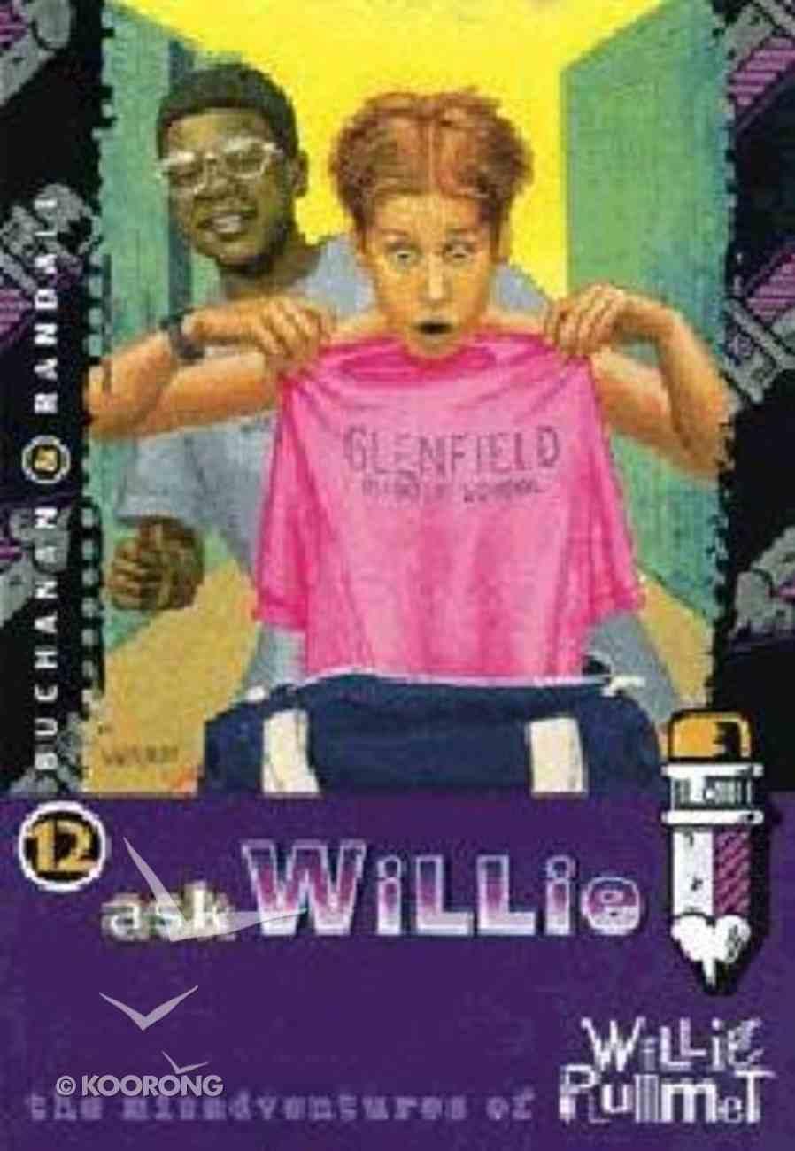 Ask Willie (#12 in Willie Plummet Series) Paperback