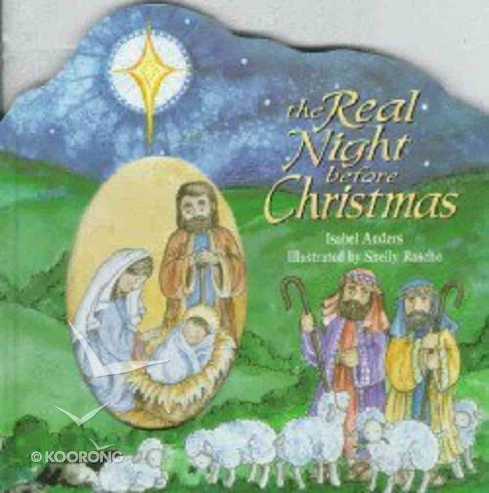 The Real Night Before Christmas Hardback