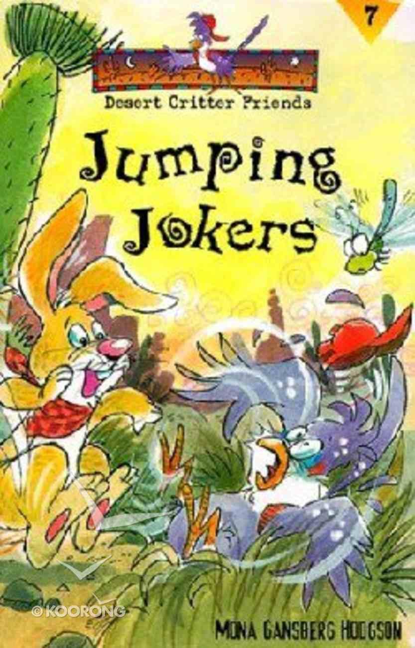 Jumping Jokers (#07 in Desert Critter Friends Series) Paperback