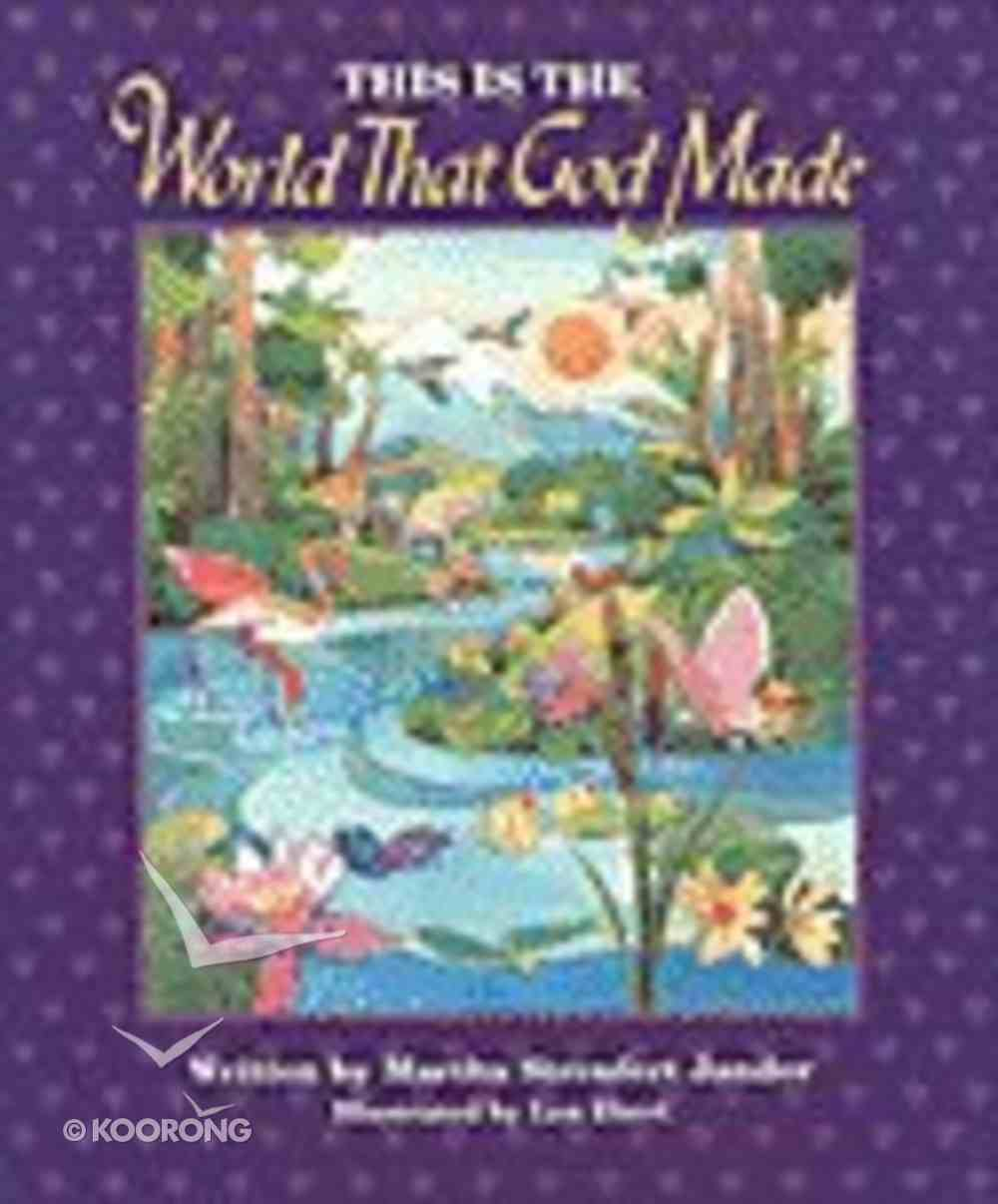 This is the World That God Made (Big Books Series) Paperback