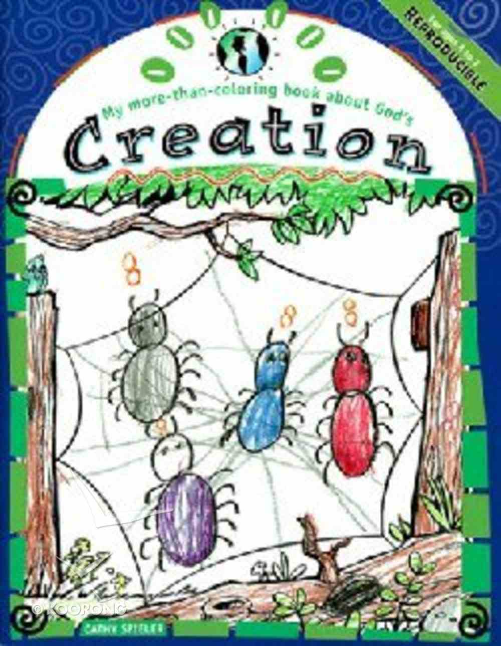 My More-Than-Coloring Book About God's Creation (My More-than-colouring Book Series) Paperback