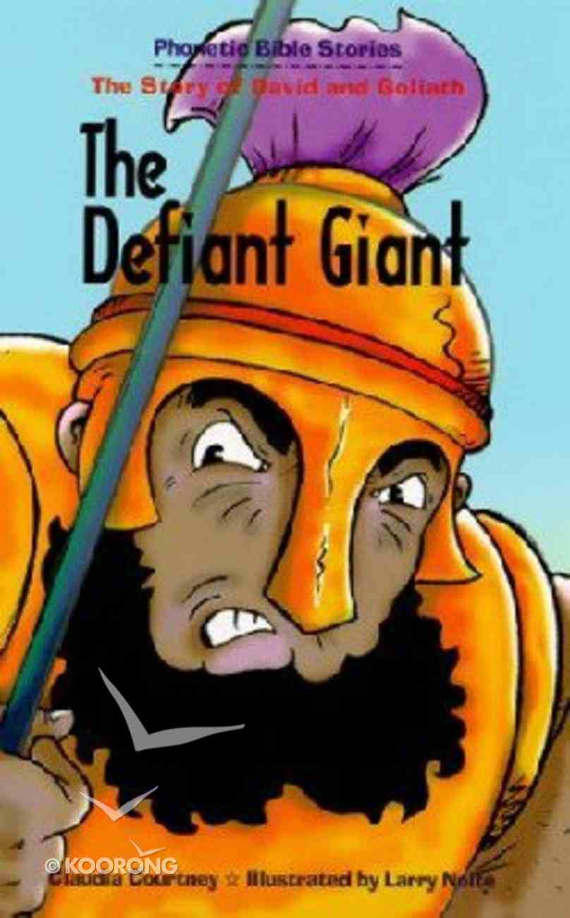 The Defiant Giant (Phonetic Bible Stories Series) Paperback