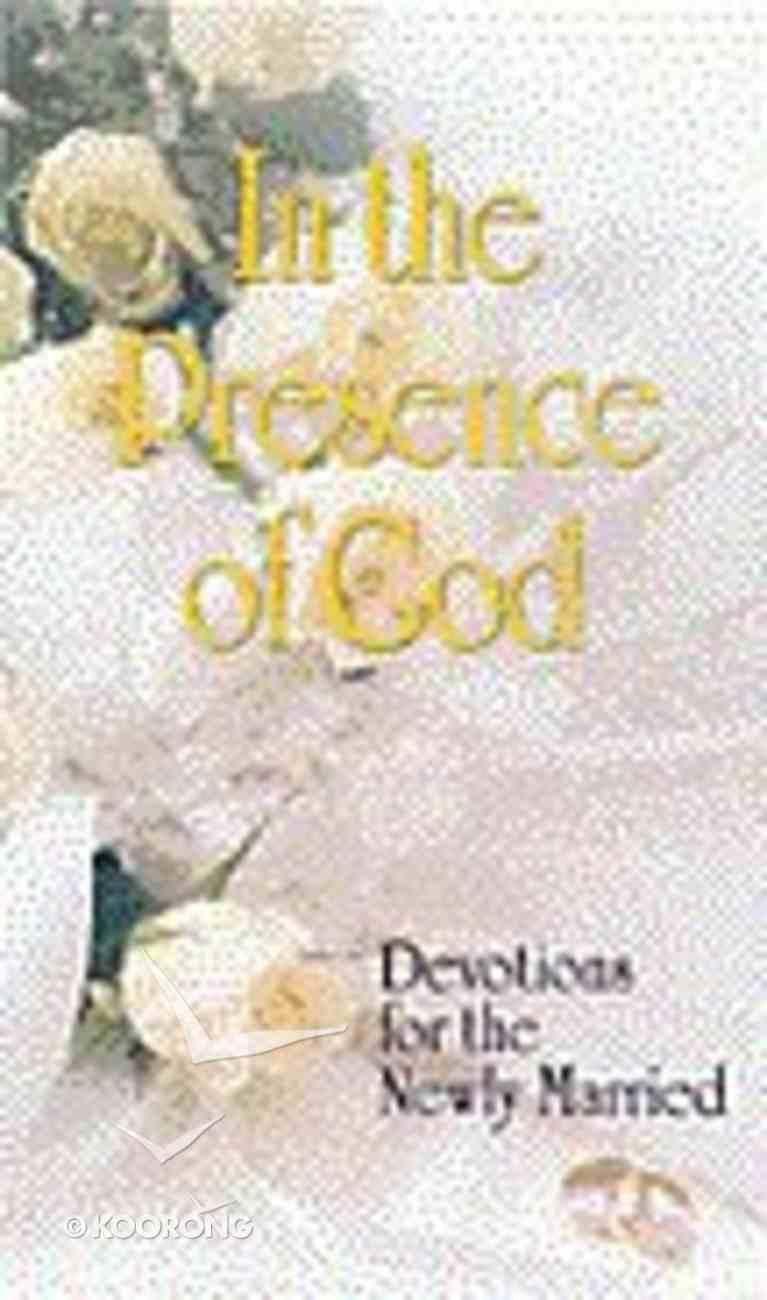 In the Presence of God Hardback