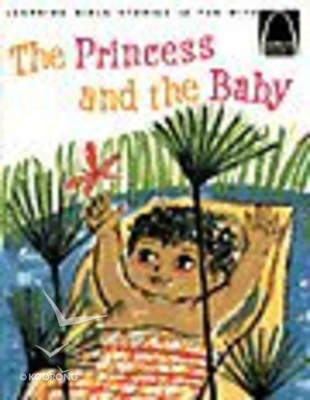 The Princess and the Baby (Arch Books Series) Paperback