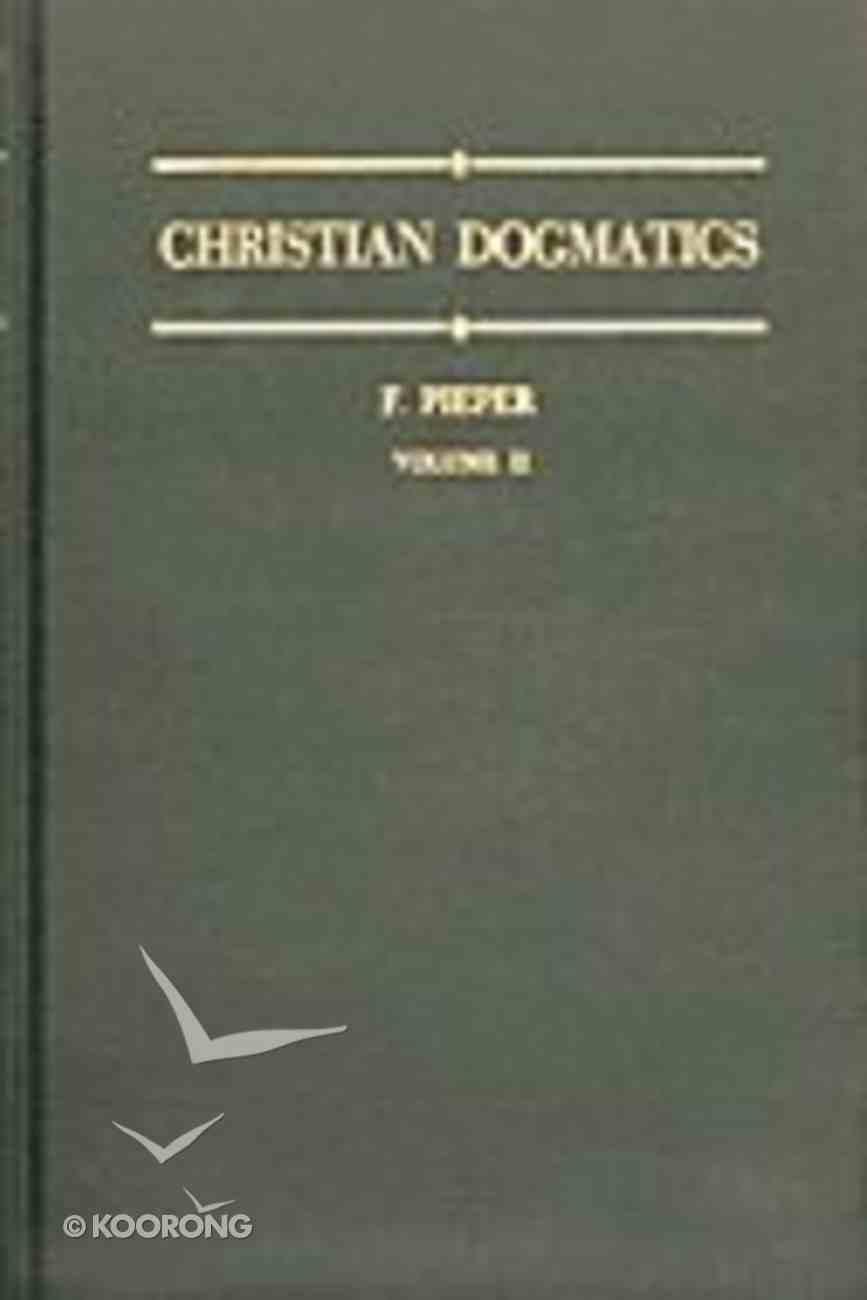 Christian Dogmatics (Volume 2) Hardback