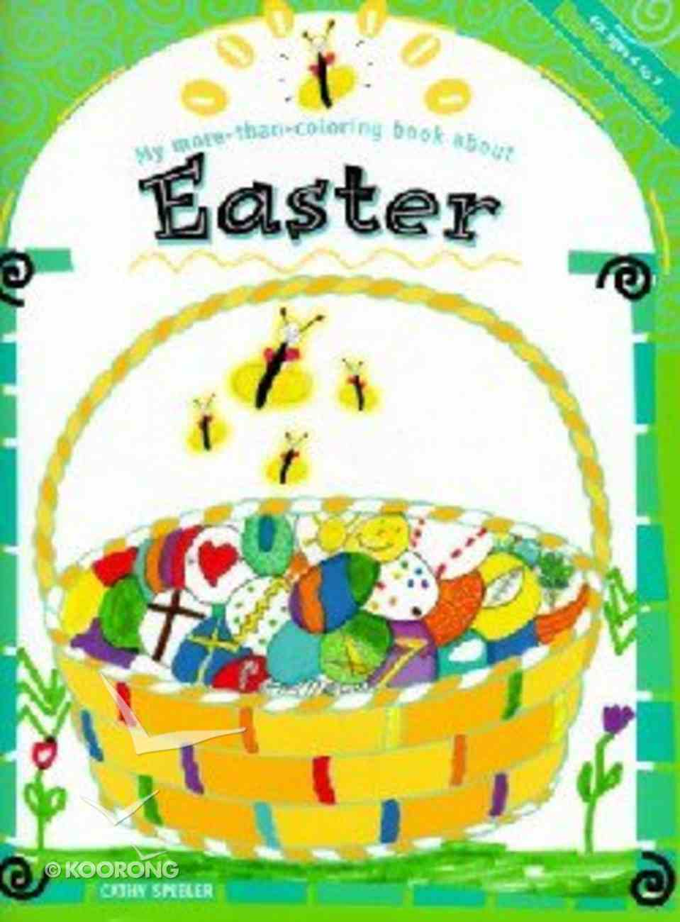 My More-Than-Coloring Book About Easter (My More-than-colouring Book Series) Paperback