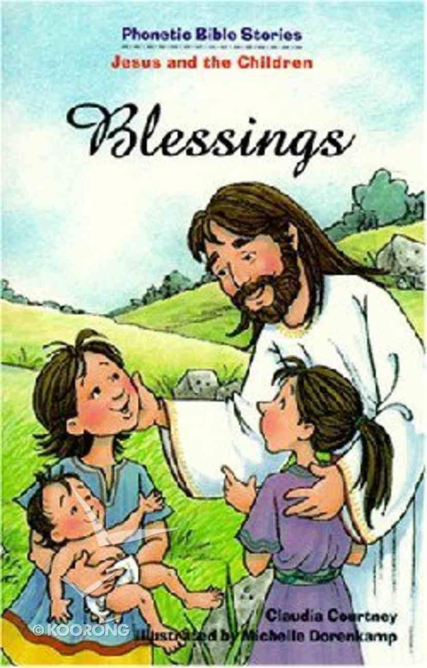 Blessings (Phonetic Bible Stories Series) Paperback