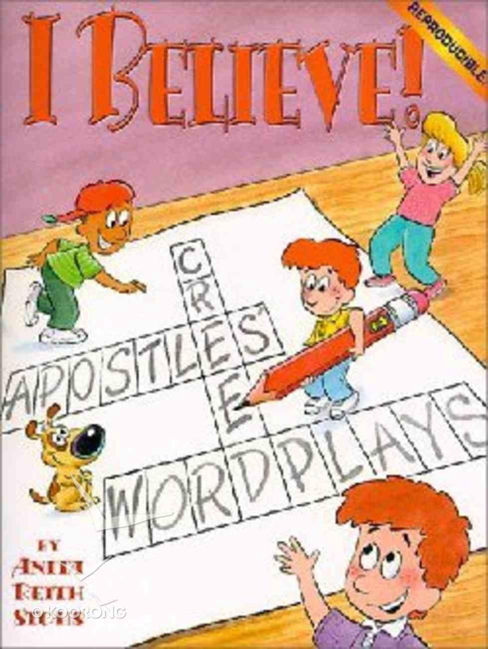 I Believe! Paperback