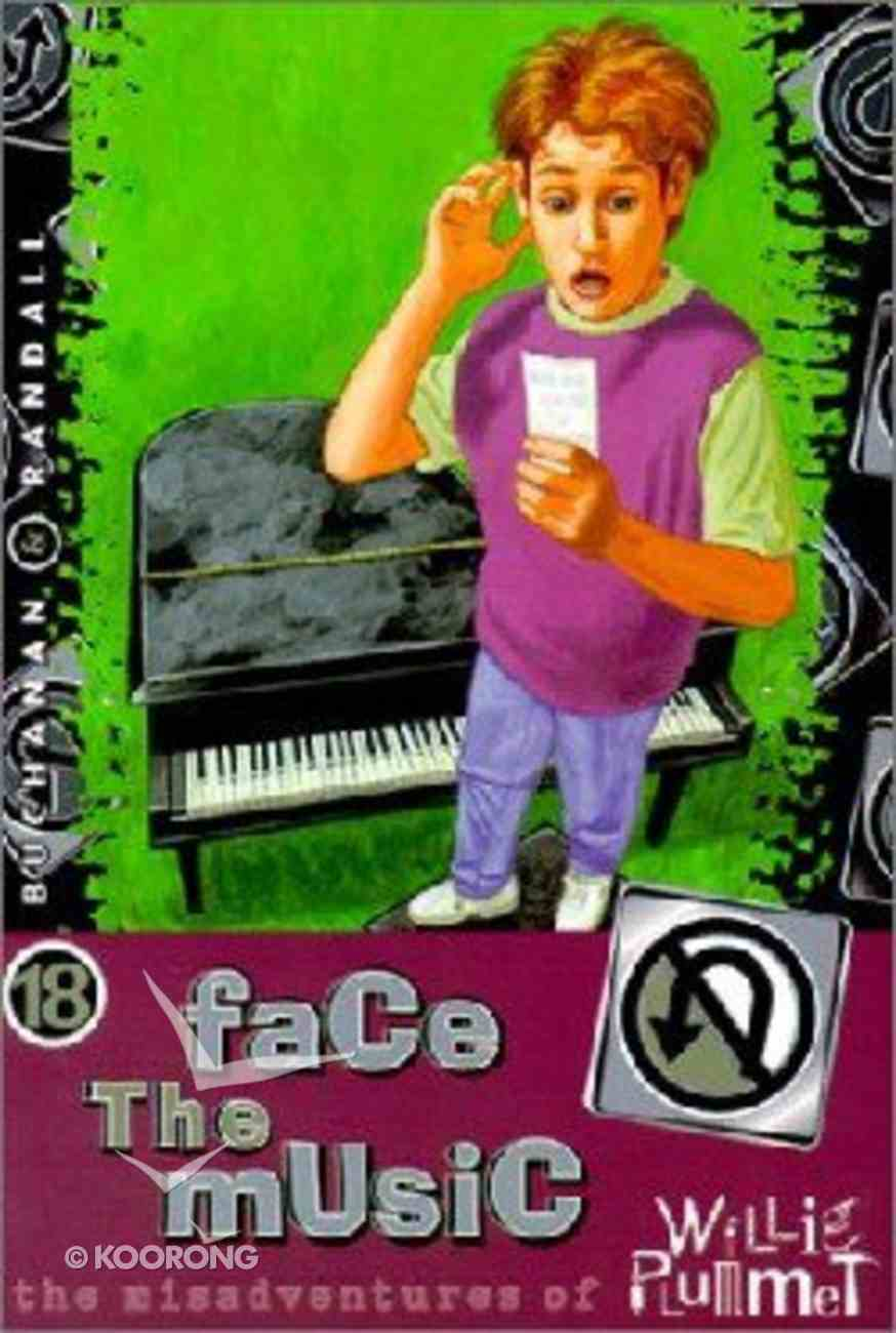 Face the Music (#18 in Willie Plummet Series) Paperback