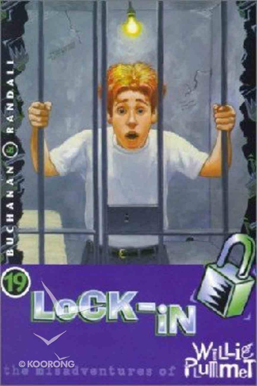 Lock-In (#19 in Willie Plummet Series) Paperback