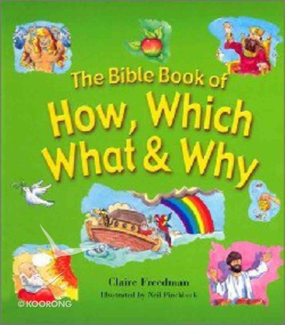 The Bible Book of How, Which, What & Why Hardback