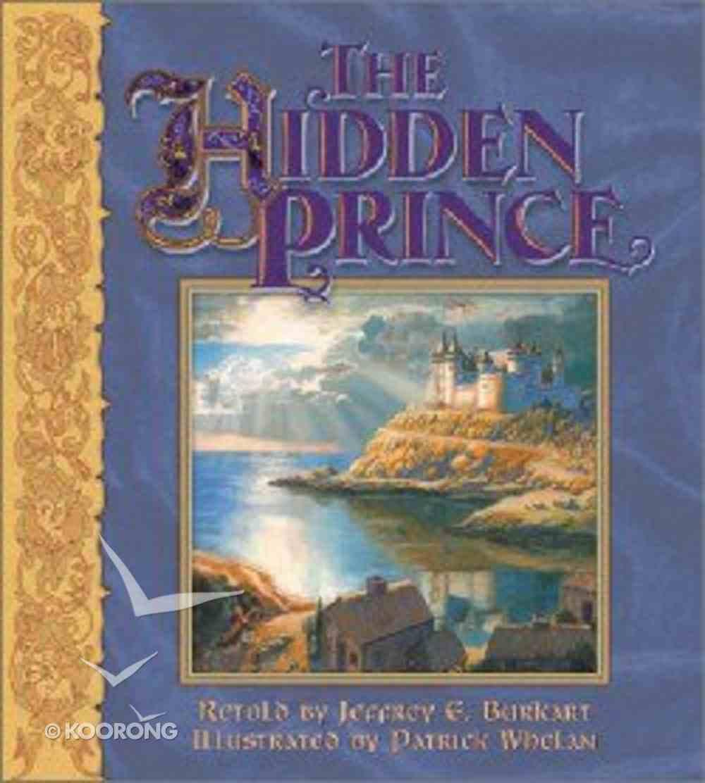 The Hidden Prince Hardback