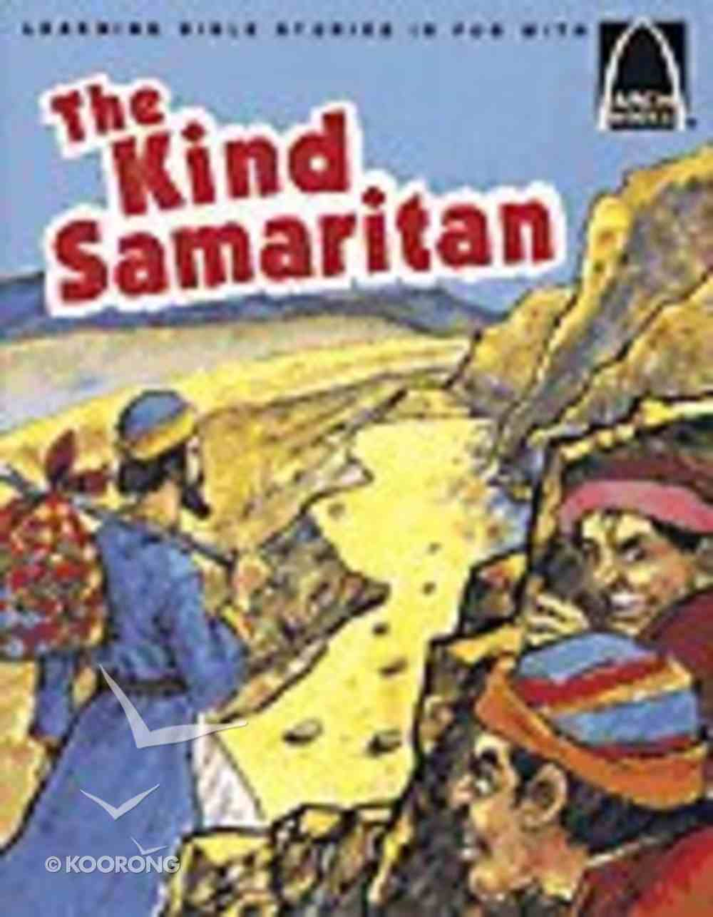 The Kind Samaritan (Arch Books Series) Paperback