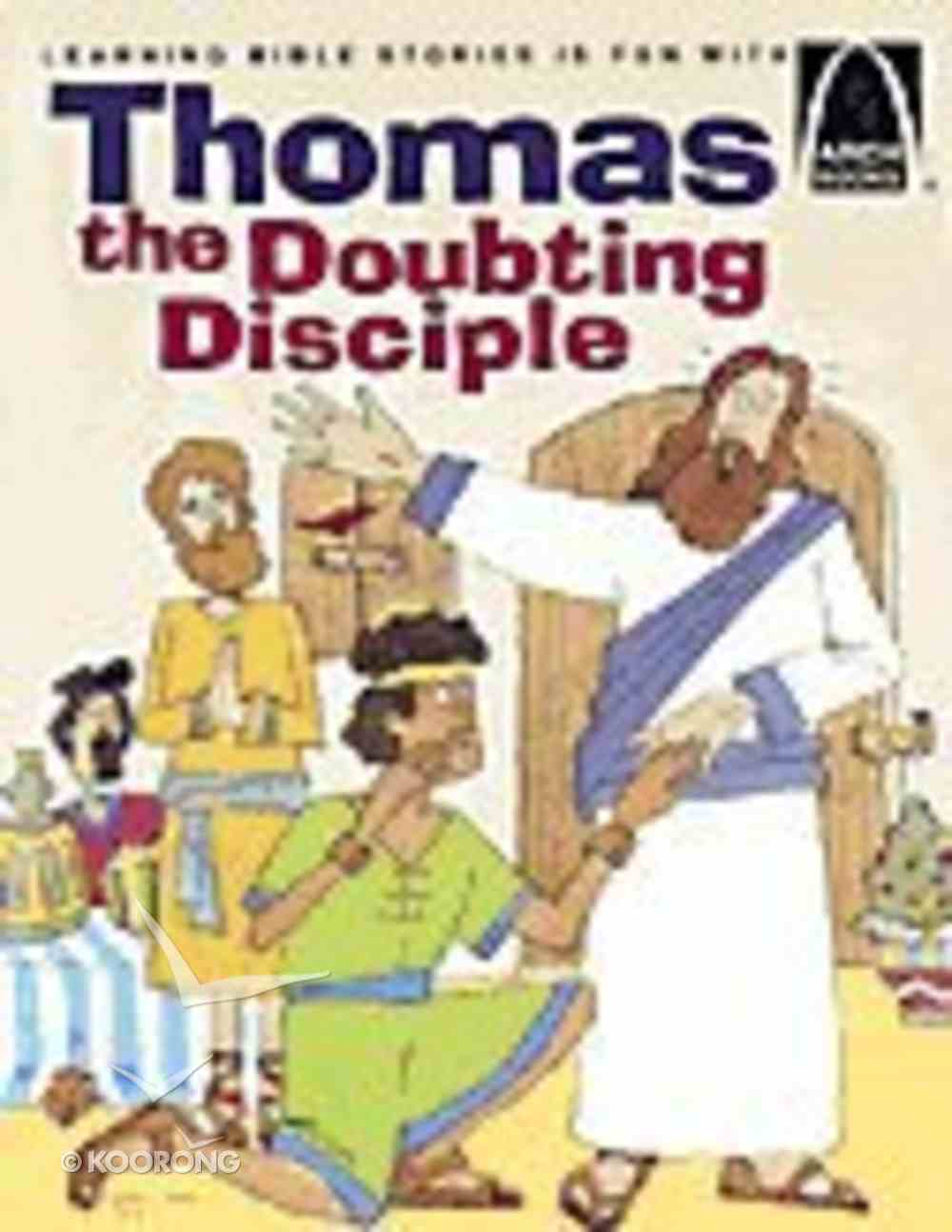 Thomas, the Doubting Disciple (Arch Books Series) Paperback