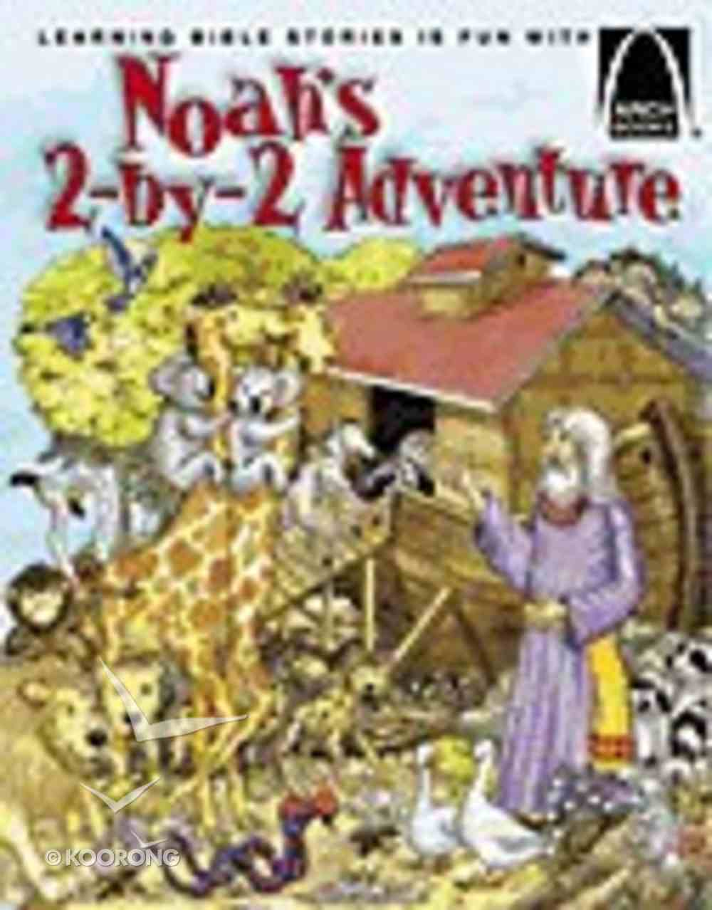 Noah's 2-By-2 Adventure (Arch Books Series) Paperback