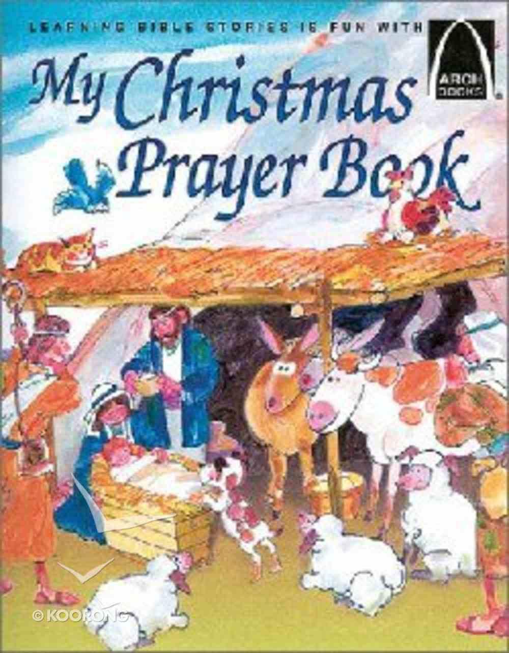 My Christmas Prayer Book (Arch Books Series) Paperback