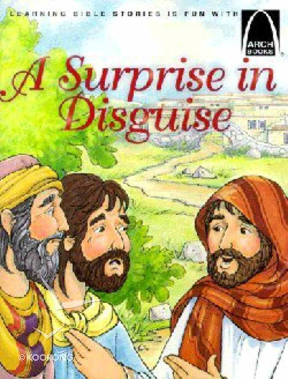 A Surprise in Disguise (Arch Books Series) Paperback