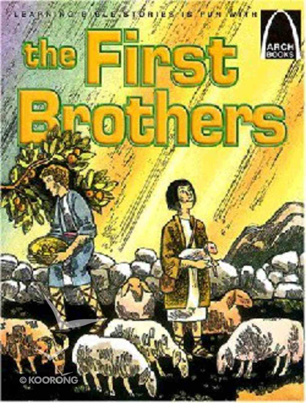 The First Brothers (Arch Books Series) Paperback